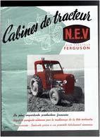CABINES DE TRACTEUR N.E.V. POUR TRACTEUR FERGUSON USINE VERGAUWE PONT DE VELU A SAINT QUENTIN AISNE - Tractores