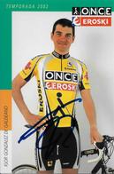 CARTE CYCLISME IGOR GONZALEZ DE GALDEANO SIGNEE TEAM ONCE 2002 - Ciclismo