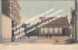 CALCKEN 1903 DORPSTRAAT KALKEN / ANIMATIE, TRAMWAY EN 'T GULDEN HOOFD, BIJ B DE LAUSNAY, KOOPMAN IN KOLEN - Laarne