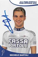 CARTE CYCLISME MICHELE BARTOLI SIGNEE TEAM FASSA BORTOLO 2002 - Ciclismo