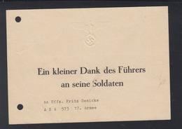 Dt. Reich Karte Ein Kleiner Dank Des Führers An Seine Soldaten - Historische Dokumente