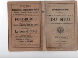 1921-Livret CHAIX- Chemins De Fer Du Midi -Lignes,réseaux, Horaires, Prix -Cies Diverses -Tramways..74 Pages - Europe