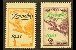 """1931  """"Graf Zeppelin"""" Flight To Hungary Opt'd Set, Mi 478/79, SG 529/30, Fine Mint (2 Stamps) For More Images, Please Vi - Hungary"""