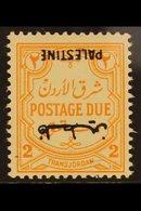 "OCCUPATION OF PALESTINE  POSTAGE DUE. 1948 2m Orange - Yellow, No Wmk, ""INVERTED OVERPRINT"" Variety, SG PD 23a, Fine Min - Jordan"