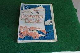 L'expansion Belge 1ière Année No 11 Decembre 1908. - Livres, BD, Revues