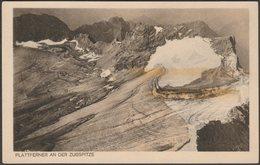 Plattferner An Der Zugspitze, Tirol, C.1920s - Somweber AK - Ehrwald