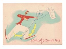 CARTOLINA CONCORSO RADIOFORTUNA 1949 Il Signor Bonaventura - Au Bon Marché
