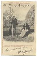 17-(SAINTES) NOS PAYSANS SAINTONGEAIS-Lui-Eh! Bein Veye, Songhé-vous Theurihout... 1903  Animé - Saintes