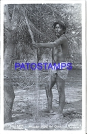 125419 ARGENTINA CHACO COSTUMES NATIVE PESCADOR FISHERMAN PHOTO NO POSTAL POSTCARD - Photographie
