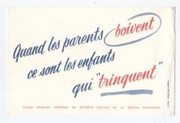 ALCOOL SÉCURITÉ SOCIALE RÉGION PARISIENNE     -- Z903 - Buvards, Protège-cahiers Illustrés