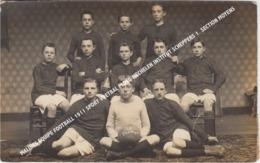 FOTOKAART, CARTE FOTO MALINES EQUIPE FOOTBALL 1911 SPORT VOETBAL PLOEG MECHELEN INSTITUT SCHEPPERS 1. SECTION MOYENS - Malines
