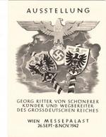 """III. Reich, Propagandakarte """" AUSSTELLUNG - Georg Ritter Von SCHÖNERER """" Wien Messepalast - Weltkrieg 1939-45"""