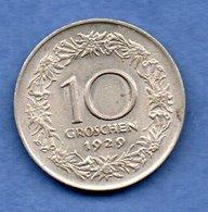 Autriche -  10 Groschen 1929  --  Km # 2838  - état  TTB - Austria