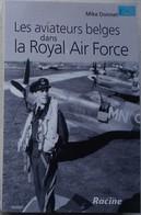 Livre ABL Les Aviateurs Belges Dans La Royal Air Force Belgian RAF Mike Donnet 1940-45 Aviation Force Aérienne - Books, Magazines, Comics