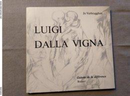 Luigi Dalla Vigna, Concentrisch Belicht, Door Jo Verbrugghen, 1978; Galerie De La Différence, Nr 201 Van 400 Exemplaren. - Ontwikkeling