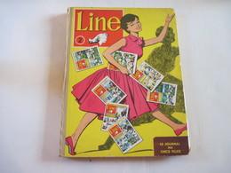 Recueil Journal LINE Le Journal Des Chics Filles Du N° 18 Du 7 Au 14 Juillet 1955 Au N° 34 Du 3 Au 10 Novembre 1955 TBE - Newspapers