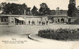 METZ Porte Serpenoise Avant 1892. - Metz