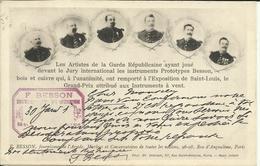 * Les Artistes De La Garde Républicaine à L' Exposition Internationale De SAINT LOUIS , GRAND PRIX F. BESSON ,  1904 - Régiments