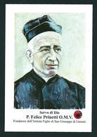 S..d.D. P. FELICE PRINETTI - Con Reliquia  - M - PR - Religion & Esotericism