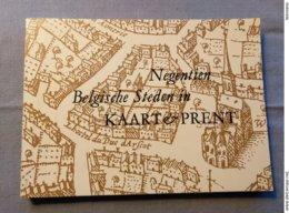 Koninklijke Bibliotheek Van Belgie; Negentien Belgische Steden In Kaart En Prent; Catalogus Tentoonstelling 1968. - Geschiedenis