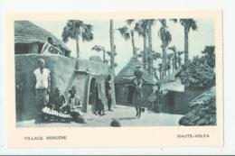 CPA AFR- BURKINA FASO - HAUTE VOLTA - VILLAGE INDIGENE - Burkina Faso