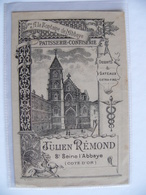 A La Fontaine De L'abbaye Publicité Papier Saint Seine L'Abbaye Côte D'Or Patisserie Confiserie Julien Rémond - Pubblicitari