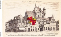 """MALINES - Les Halles-ancien Hôtel De Ville- Bombardé En Août Et Septembre 1914 - """"Eau Forte GSchlumberger, Vincennes"""" - Malines"""