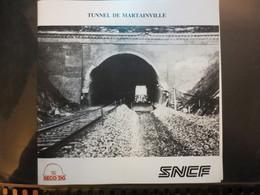 SNCF - Plaquette -  Tunnel De Martainville - Ligne : Mantes - Cherbourg - SECO / DG - Peu Commun - - Spoorwegen En Trams