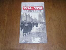 1914 1918 La Grande Guerre Régionalisme Guerre 14 18 Yser Ijzer Ypres Ieper Forts Liège Anvers Tranchées Poilus Soldats - Oorlog 1914-18