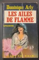 Roman. Dominique Arly. Les Ailes De Flamme. Fleuve Noir  Angoisse N° 187. 1970. Etat Moyen. - Fantastic