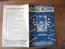 TABAC BLOND CREEE PAR MARIE JOSE PAROLES DE GINE MONEY MUSIQUE DE JOSE SENTIS - Spartiti