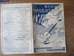 BALLADE ARGENTINE PAROLES DE JEAN CARWALD MUSIQUE DE MALDEREN 1920 - Spartiti