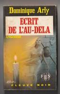 Roman. Dominique Arly. Ecrit De L'au-delà. Fleuve Noir. Angoisse N° 215. 1972. Etat Moyen. - Fantastic