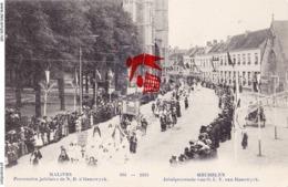 MALINES - Procession Jubilaire De N. D.d'Hanswyck 1913 - MECHELEN - Jubelprocessie Van O.L.V Van Hanswyck - Malines