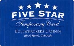 Bullwhackers Casino Black Hawk, CO Temporary Slot Card - Casino Cards