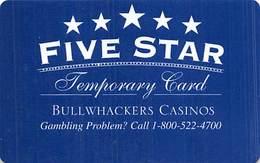 Bullwhackers Casino Black Hawk, CO Temporary Slot Card - Gambling Problem Line Added - Casino Cards