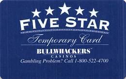 Bullwhackers Casino Black Hawk, CO Temporary Slot Card - Bold BULLWHACKERS - Casino Cards