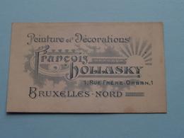 Peinture Et Décorations François HOLLASKY Rue Frère Orban 1 BRUXELLES-Nord ( Voir / Zie Foto ) ! - Cartes De Visite