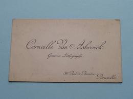Graveur Lithographe : Corneille Van ASBROECK Rue De Bavière 30 BRUXELLES ( Voir / Zie Foto ) ! - Cartes De Visite