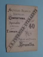 """Confections """" J. B. FOURNIER - EVERAERTS Rue Marché Aux Poulets 40 > 38 BRUXELLES ( Voir / Zie Foto ) ! - Cartes De Visite"""