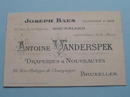 """Draperies & Vouveautés """" ANTOINE VANDERSPEK """" (Joseph BAES ) Rue Philippe De Champagne Bruxelles ( Voir / Zie Foto )! - Cartes De Visite"""