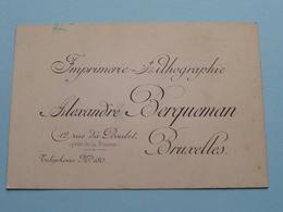 """Imprimerie Lithographie """" Alexandre BERQUEMAN """" Rue Du Boulet 12 Bruxelles ( Voir / Zie Foto )! - Cartes De Visite"""