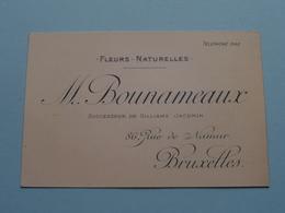 """Fleurs Naturelles """" M. BOUNAMEAUX """" Rue De Namur 86 Bruxelles ( Voir / Zie Foto )! - Cartes De Visite"""