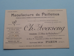 """Manufact De Paillettes """" Ch. AVERSENG """" 77 Rue De Richelieu PARIS ( Voir / Zie Foto ) ! - Cartes De Visite"""