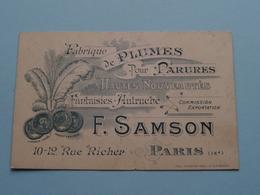 """Plumes Pour Parures - Fantaisies Autruche """" F. SAMSON """" 10-12 Rue Richer PARIS ( Voir / Zie Foto ) ! - Cartes De Visite"""