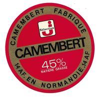 ETIQUETTE De FROMAGE..CAMEMBERT Fabriqué En NORMANDIE ( Calvados 14-AF)..Sélection J - Fromage