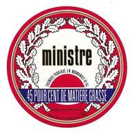 ETIQUETTE De FROMAGE..FROMAGE Fabriqué En NORMANDIE ( Orne 61-AJ)..Ministre..2 Scans - Fromage