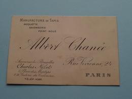 """Manufact. De TAPIS """" Albert Chanée """" 24 Rue Vivienne PARIS / Succr. Charles Nizet Bruxelles( Voir / Zie Foto ) ! - Cartes De Visite"""
