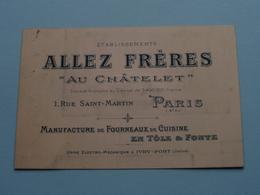 """Ets. ALLEZ Frères """" Au Châtelet """" 1 Rue Saint-Martin PARIS ( Voir / Zie Foto ) ! - Cartes De Visite"""