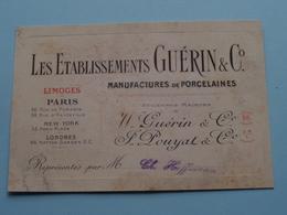"""Les Ets. Manufact. De PORCELAINES """" Guérin & C° """" 53 Rue De Paradis PARIS Limoges ( Voir / Zie Foto ) ! - Cartes De Visite"""